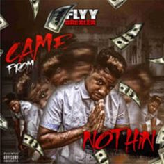 Check Out Flyy Drexler - Came from Nothing [Video] Beast Mode