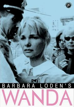 Wanda (1970) - Barbara Loden, Michael Higgins, Dorothy Shupenes