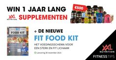 Win de nieuwe FIT FOOD KIT + €500,- aan supplementen!