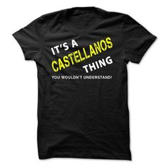 It is A CASTELLANOS Thing tee  - #cute sweater #sweater for women. OBTAIN => https://www.sunfrog.com/No-Category/It-is-A-CASTELLANOS-Thing-tee-.html?68278