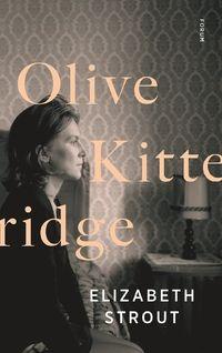 Olive Kitteridge - Elizabeth Strout - Bok (9789137145440) | Bokus bokhandel