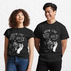 Grow Love Not Hate - Love - T-Shirt   TeePublic #equality #blm #nohate  All of my #geeky #nerdy #goth designs are available on #tees, #tanks, #hoodies, kid's clothing, #stickers, #magnets, #facemasks, #cases, wall #art, #aprons, #rugs, #coasters, #blankets, #pillows, #mugs, water bottles, #curtains, #tapestries, #backpacks, #totes, #duffel bags, zipper #pouches, #pins, #stationary, #notebooks, #gifts, & much more! Hockey, Basketball, Volleyball, Vintage T-shirts, Vintage Grunge, Pullover, My T Shirt, Shirt Men, Shirt Dress
