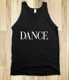#Dance #Vogue #Typography #font #fontdesign #design #americanapparel #tshirt #shirt #tanktop #skreened #wanelo #tumblr