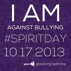 SHARE one of these graphics if you're against bullying and are wearing purple on #SpiritDay 10/17! Change your profile pics now at http://glaad.org/spiritday to show your support for LGBT youth!
