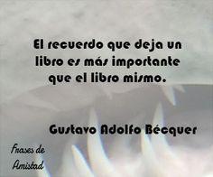 Frases de amor de becquer de Gustavo Adolfo Bécquer