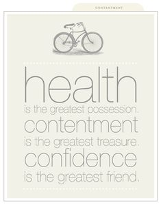 health, contentment, confidence