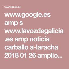www.google.es amp s www.lavozdegalicia.es amp noticia carballo a-laracha 2018 01 26 amplio-despliegue-detener-joven-varios-disparos-laracha 0003_201801C26C3991.htm
