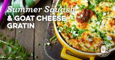 Summer Squash and Goat Cheese Gratin