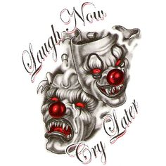 Laugh Now Cry Later - Horror Two Clown Mask Tattoo Design