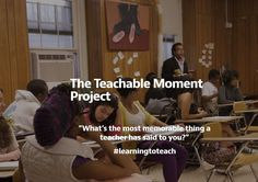 """The Teachable Moment Project collected remembrances from you of the teachers in your life. By intentionally leaving """"memorable words"""" open to your Social Media Channels, Your Teacher, Michigan, How To Memorize Things, In This Moment, Teaching, Sayings, Words, Life"""