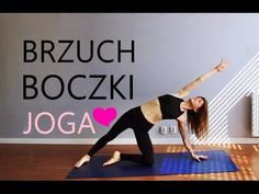 (7) Joga na Brzuch i Boczki ♥ 10-minutowy Trening Brzucha - YouTube Health And Fitness Articles, Health Fitness, Yoga, Sport Diet, Zumba, Excercise, Strength Training, Stay Fit, Pilates