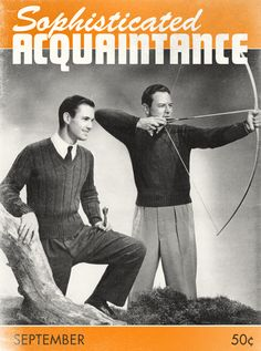 Friendship magazines, for buds who do archery in sweaters. Sounds like my kinda pals.