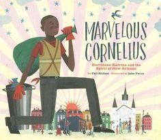 Marvelous Cornelius: Hurricane Katrina and the Spirit of New Orleans