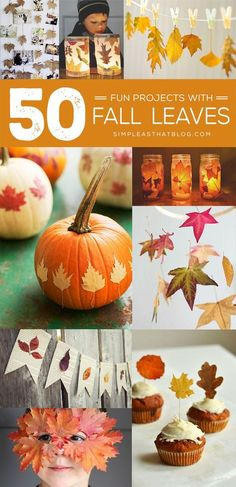 50 fun projects to make with fall leaves!