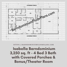 $595. Isabella 4 Bed – 3 Bath – 3,250 sq. ft. with Covered Porches & Bonus/Theater Room. We sell semi-custom Barndominium floor plans and provide helpful tips to design and build your home whether it is DIY or you are paying a company. #architecture #barndominiums #home #modernbarn #barnhomefloorplans #beautifulbarn #homefloorplan #barnhomedesign #housedesign #barndominiumfloorplans #floorplan #dreambarn #barnhouse #barndominiumliving #interiordesign #barndominiumdesign #porch #theatreroom