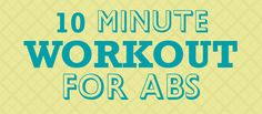 Take 10 minutes to tighten up your midsection and tone your abs and back. Get some extra abdominal work. It's high-energy and fun!