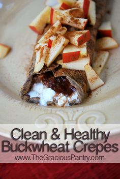 Clean Eating Buckwheat Crepes