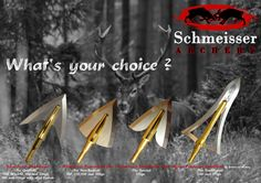 Whats your choice? Which Schmeisser Broadhead would you use for hunting season?