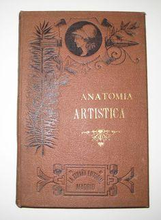 COMPENDIO DE ANATOMÍA PARA USO DE LOS ARTISTAS. Mathias Duval. La España Editorial. Madrid, Entorno a 1890. #oldbook #rarebook #libroantiguo #libros #bookcover