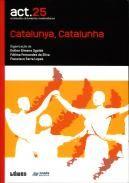 Catalunya, Catalunha / organização de Esther Gimeno Ugalde, Fátima Fernandes da Silva, Francisco Serra Lopes - V.N. Famalição : Húmus ; Benicarló : Onada, 2013