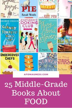 27 Best Middle-Grade Books About Food (Mouthwateringly Good!)