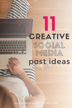 Here's a list of #SocialMedia post ideas for your next campaign!