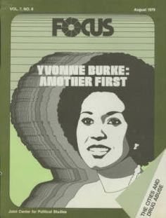 Cover of Focus, featuring Yvonne Burke, 1979 :: Library Exhibits Collection Usc Library, University Of Southern California, Cinema Posters, Social Science, Illuminated Manuscript, Diversity, Digital Image, Black History, Graphic Art