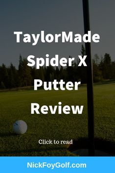 Is the new TaylorMade Spider X Putter the best putter in golf? Check out our full review. #golfclubs #golfequipment #golftips #golfgear #golf2019 Jason Day, Dustin Johnson, Golf Putters, Putt Putt, How To Gain Confidence, Taylormade, Golf Tips, Golf Clubs, Spider