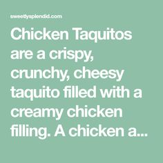 Chicken Taquitos are a crispy, crunchy, cheesy taquito filled with a creamy chicken filling. A chicken and cheese filled tortilla baked in the oven. Tortilla Bake, Bang Bang Chicken, Mild Salsa, Chicken Taquitos, Weight Watchers Points, Pepper Jack Cheese, Monterey Jack Cheese, Flour Tortillas, Yum Yum Chicken