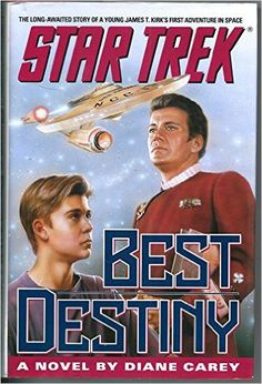 BEST DESTINY: STAR TREK [A NOVEL]: Diane [Dust Wrapper art by Keith Birdsong, author photo by Dave Galanter] Carey: 0076714020009: Amazon.com: Books