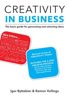 Creativity in Business #inhci  #Creativity in Business is the basic guide for idea generation and selection. Focussed specifically on business and education.