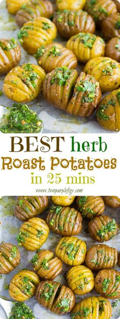 Best Herb Roast Potatoes--The ABSOLUTE best roast potatoes recipe you will ever have! Brushed with sweet herb butter or olive oil (if vegan)--crispy on the outside and tender on the inside--pure potato LOVE! www.twopurpefigs.com
