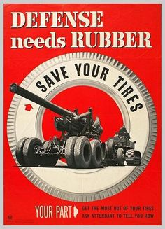 In the US in WWII, car owners were allowed to keep only 5 tires per automobile - which had to last the duration of the war. New tires - and even recapping - required a hard-to-obtain certificate. Tire theft was a common crime.