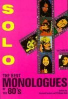 Solo! : the best monologues of the 80's (women)