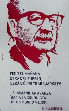 Salvador Allende, died on September 1973 Political Posters, Political Figures, Latin Symbols, Victor Jara, Philosophy Memes, Mao Zedong, Butterfly Drawing, Power To The People, Communism