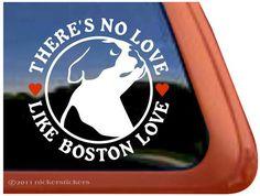 There's No Love Like Boston Love Boston Terrier Dog Vinyl Window Decal NickerStickers http://www.amazon.com/dp/B005MFHB8W/ref=cm_sw_r_pi_dp_vnm.tb06CA9B0