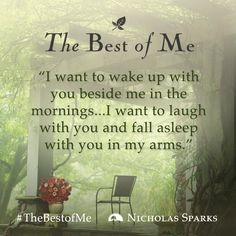 Nicholas Sparks Quote from #TheBestofMe