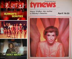 Blansky's Beauties (1977, ABC) — Short-lived sitcom (13 episodes) starring Nancy Walker. Her character, Nancy Blansky, was first introduced on ABC's hit Happy Days as Howard Cunningham's cousin visiting from Las Vegas. Walker played a Vegas show-biz vet and current den mother to a bevy of Vegas showgirls. Scott Baio played her nephew, Anthony DeLuca.