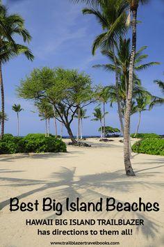 Beachlover? Hawaii bound? Big Island Trailblazer has maps, photos, directions. www.trailblazerhawaii.com