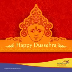 Happy Dussehra On this auspicious occasion of Dussehra as we celebrate the victory of good over evil, Renaissance wishes a Dussehra of Prosperity, Riches and Great Beginnings. ‪#‎RenaissanceHoldings‬ ‪#‎HappyDussehra‬