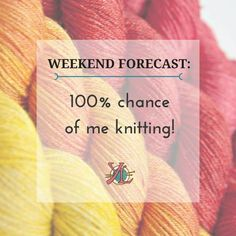 Knitting And Crocheting Quotes : ... knitting quotes/fun on Pinterest Yarns, Knitting and Crochet humor