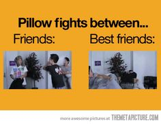Pillow Fights: Friends vs. Best Friends