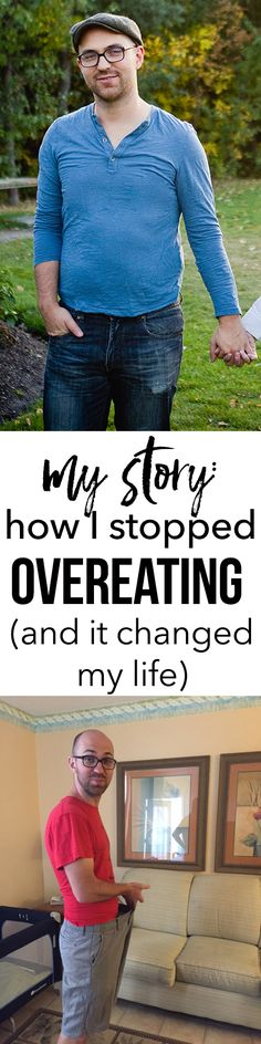 My story about how I learned to stop overeating. And how this started an upward spiral that change my WHOLE life!