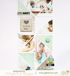 A fun and new way to design with triangles!  Scrapbooking layout by StephanieBryan on the Glitz Design blog.