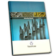 4th Edition VihtavuoriReloading Manual   MidsouthShootersSupply.com
