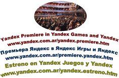Премьера Яндекс в Яндекс Игры и Яндекс http://www.yandex.com.ar/premiere.yandex.htm ...............  Yandex Premiere in Yandex Games and Yandex http://www.yandex.com.ar/yandex.premiere.htm .............  Estreno en Yandex Juegos y Yandex http://www.yandex.com.ar/yandex.estreno.htm ..............  http://www.Yandex.com.ar