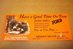 "FORD 1920'S ""HAVE A GOOD TIME ON TIME"" BLOTTER, BREMEN MOTOR SALES, PRE-OWNED"