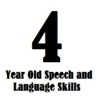 4 year old speech and language skills (and other developmental milestones)