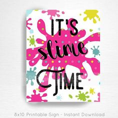Slime Birthday Party Printable Slime Time Welcome Door Sign YOU Print Bright Rainbow Neon INSTANT DOWNLOAD READY UPON COMPLETION OF PURCHASE Please convo us if youd like to customize the text/graphic! Our signs are formatted to 8x10 unless otherwise requested. This listing does not