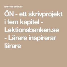 Ön - Ett skrivprojekt i fem kapitel - Lektionsbanken. Roald Dahl, Finger, Fingers, Sleeve, Toe
